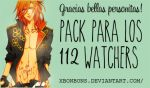 Packsito para mis 112 watchers~ by xBonbons