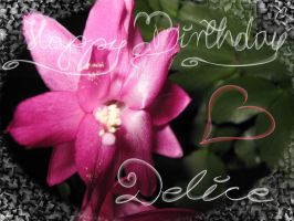 -+-Happy Birthday Delice-+- by TalviEnkeli