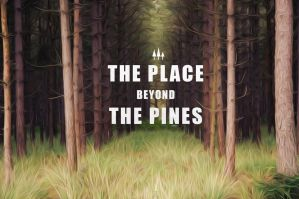 The Place Beyond The Pines by MillionDesigning