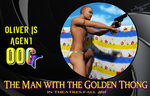 The Man With The Golden Thong by vwrangler