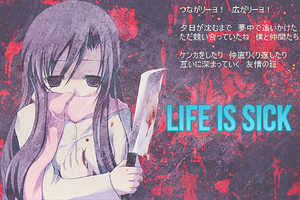 life is sick by iVega-Z
