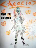 After the Nightmare: Acacia by fatalrain
