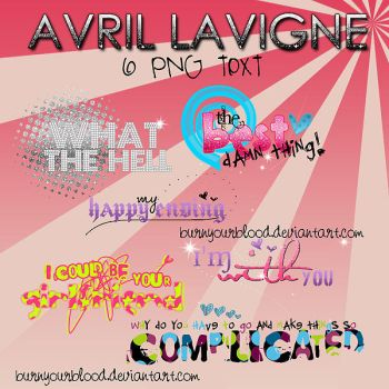 Avril Lavigne 6 PNG text by BurnYourBlood