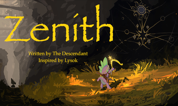 Zenith: Chapter 11 by TheDescendantofKehAn