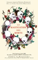 Poster for the play La Mastication des Morts by LLFlash