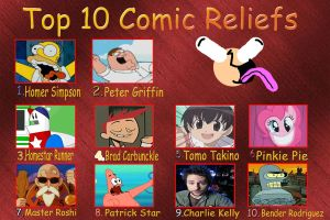 My Top 10 Comic Reliefs by Cyber-murph