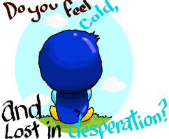Do you Feel Cold? by Kat-The-Piplup