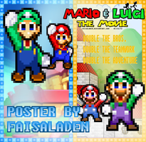Mario and Luigi The Movie- Double The Fun Poster by FaisalAden