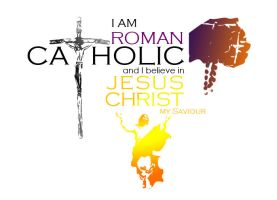 I am Roman Catholic by Al-LZQ