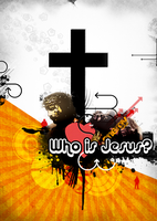 Who is Jesus? by christians