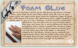 Cosplay Tip 38 - Foam Glue by Bllacksheep