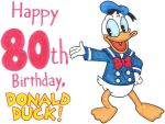 Donald's 80th Birthday Picture by nintendomaximus
