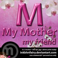 My Mother, My Friend by inkblotfairy
