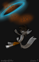 Portal: The Unknown - Chapter 1 - Here we are by zneakii
