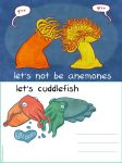 let's not be anemones... by erikamoen