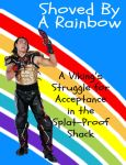 Splatalot: Shoved By A Rainbow Cover by gideongraves