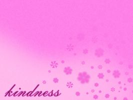 Kindness by shitforbrains