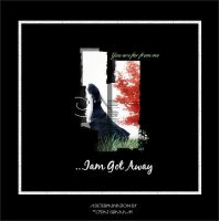 iam away by l7dat-graaam