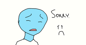 Sorry. by Anonymous--Art