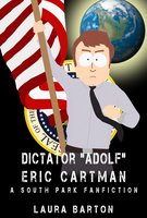 Dictator ''Adolf'' Eric Cartman by Laura Barton by AnonPaul