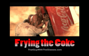 Frying the Coke by True-BackLash