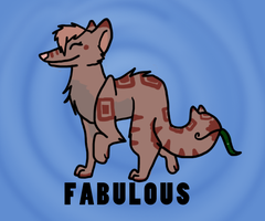 Fabulous by shewolf321