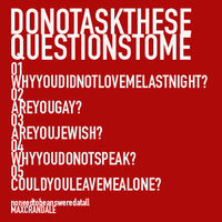 Do not ask me these questions by MaxCrandale