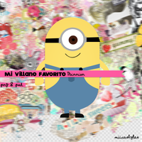 Mi villano Favorito ''Minnion'' by MiikaEditions