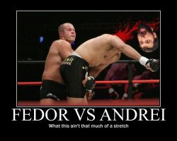 Fedor Demotivational poster by fijiwater33