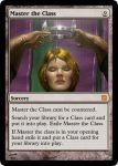Master the Class (Custom MTG) by TheTacoEaterMan