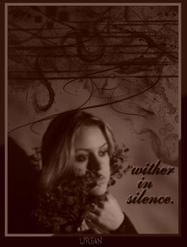 Wither in Silence.. by Lirean