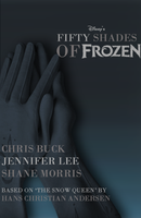 Fifty Shades of Frozen Book Cover by Jarvisrama99