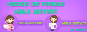 Pedido de firmas mela edition by mainif