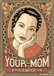 YOUR MOM by roberlan