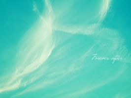 Forever After by IAmSamael