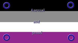 Asexual and proud -English- by Cybergothgalore