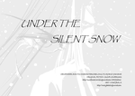 Under the silent snow by maryleft2right