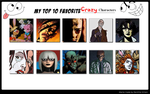 Top 10 Crazy Characters My Version by ZoKpooL1