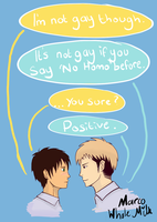 'No homo' by MarcoWholeMilk