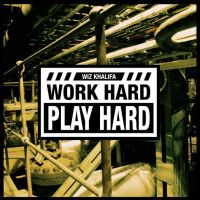 Wiz Khalifa   - Work Hard Play Hard by daWIIZ