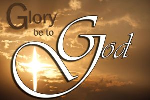 Glory be to the Almighty God by 1illustratinglady
