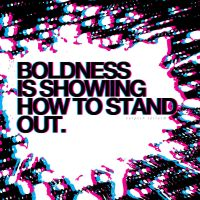 Boldness by Find-The-In-Between