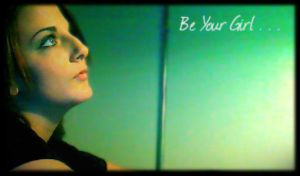 Be Your Girl by Color-Casmos