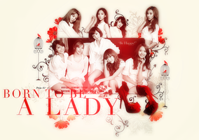 SNSD: Born to be a Lady v.1 by aethia321