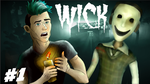 [THUMBNAIL] Wick - Episode #1 by CauseImEd