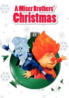 A Miser Brothers' Christmas (2008) by lordzelo