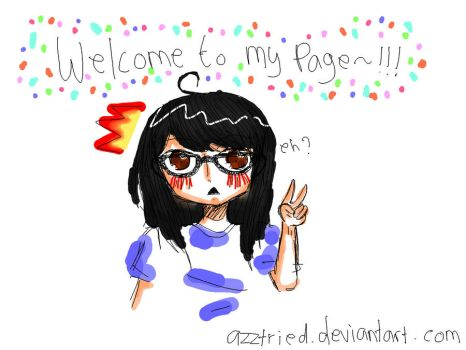 welcome! by azztried