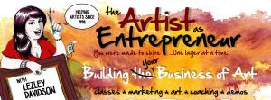 The Artist as Entrepreneur by LezleyDavidson
