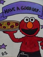 Elmo have a good day pizza by sampson1721