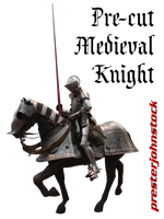 Pre-cut Medieval Knight 01 by presterjohnstock
